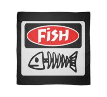 FISH, FUNNY DANGER STYLE FAKE SAFETY SIGN Scarf