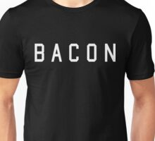 Bacon. White. Unisex T-Shirt
