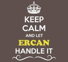 Keep Calm and Let ERCAN Handle it Kids Clothes
