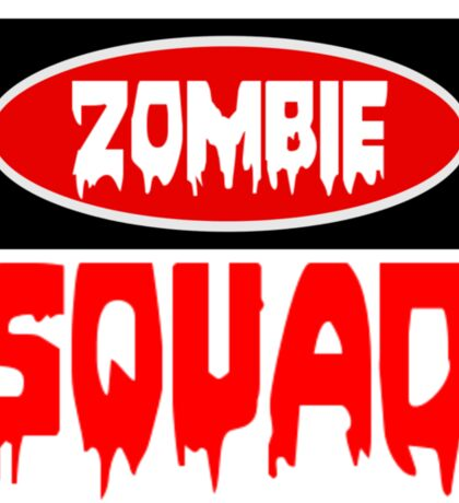ZOMBIE SQUAD, FUNNY DANGER STYLE FAKE SAFETY SIGN Sticker