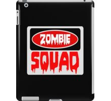 ZOMBIE SQUAD, FUNNY DANGER STYLE FAKE SAFETY SIGN iPad Case/Skin