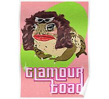 Glamour Toad Poster