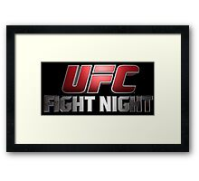 UFC | FIGHT NIGHT | TITLES  Framed Print