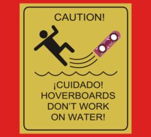 Caution! Hoverboards don't work on Water! One Piece - Long Sleeve