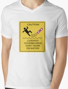 Caution! Hoverboards don't work on Water! Mens V-Neck T-Shirt