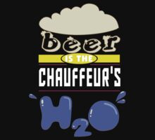 """""""Beer is the Chauffeur's H20"""" Collection #43056 by mycraft"""