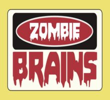 ZOMBIE BRAINS, FUNNY DANGER STYLE FAKE SAFETY SIGN One Piece - Short Sleeve