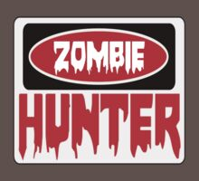 ZOMBIE HUNTER, FUNNY DANGER STYLE FAKE SAFETY SIGN Kids Clothes