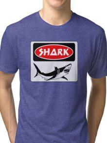 SHARK, FUNNY DANGER STYLE FAKE SAFETY SIGN Tri-blend T-Shirt
