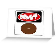 ICED FROSTED DONUT, FUNNY DANGER STYLE FAKE SAFETY SIGN Greeting Card