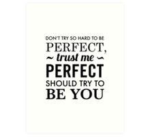 Perfect Quote Art Print