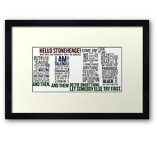 Dr Who Stonehenge Speech typography Framed Print