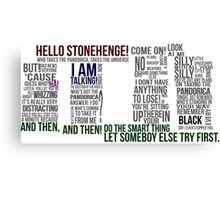 Dr Who Stonehenge Speech typography Canvas Print