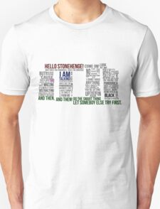 Dr Who Stonehenge Speech typography Unisex T-Shirt