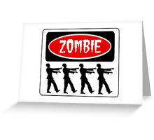 ZOMBIES WALKING IN A LINE, FUNNY DANGER STYLE FAKE SAFETY SIGN Greeting Card