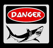 DANGER SHARK, FUNNY FAKE SAFETY SIGN by DangerSigns