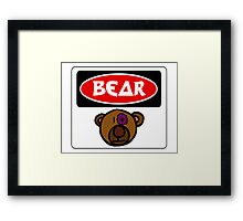 CARTOON BEAR, FUNNY DANGER STYLE FAKE SAFETY SIGN Framed Print