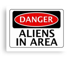 DANGER ALIENS IN AREA FAKE FUNNY SAFETY SIGN SIGNAGE Canvas Print