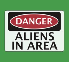 DANGER ALIENS IN AREA FAKE FUNNY SAFETY SIGN SIGNAGE Kids Clothes