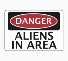 DANGER ALIENS IN AREA FAKE FUNNY SAFETY SIGN SIGNAGE One Piece - Short Sleeve