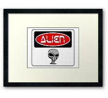 ALIEN, FUNNY DANGER STYLE FAKE SAFETY SIGN Framed Print