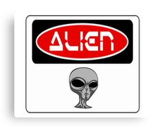 ALIEN, FUNNY DANGER STYLE FAKE SAFETY SIGN Canvas Print