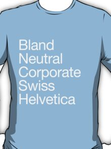Helvetica protest T-Shirt