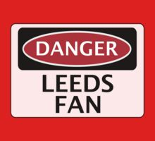 DANGER LEEDS UNITED, LEEDS FAN, FOOTBALL FUNNY FAKE SAFETY SIGN One Piece - Long Sleeve