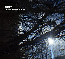 Oscify Good After Noon Art by AYSReally