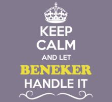 Keep Calm and Let BENEKER Handle it Kids Clothes