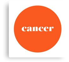 Cancer Horoscope Minimalist Typography  Canvas Print