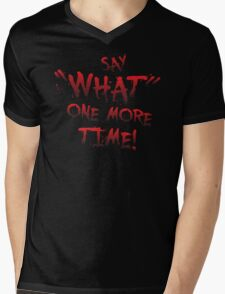 "Say ""What"" One More Time! Pulp Fiction Typography Mens V-Neck T-Shirt"
