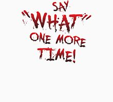 """Say """"What"""" One More Time! Pulp Fiction Typography T-Shirt"""