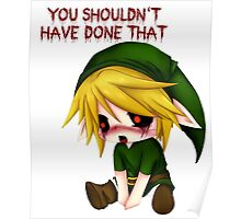 You Shouldn't Have Done That - Creepypasta Chibi Ben Poster