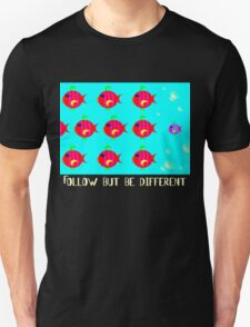 Follow but be different T-Shirt