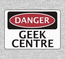 DANGER GEEK CENTRE FAKE FUNNY SAFETY SIGN SIGNAGE Kids Clothes