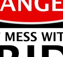 DANGER DON'T MESS WITH THE BRIDE, FAKE FUNNY WEDDING SAFETY SIGN SIGNAGE Sticker