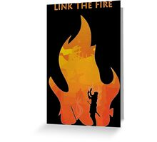 Link The Fire Greeting Card