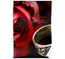 Trust a red rose Poster