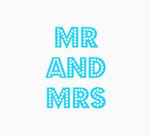 Mr and Mrs Unisex T-Shirt
