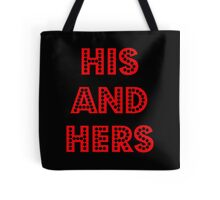 His and Hers Tote Bag