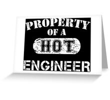 Property Of A Hot Engineer - Limited Edition Tshirt Greeting Card