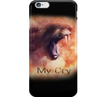 My Furious Cry iPhone Case/Skin