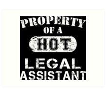 Property Of A Hot Legal Assistant - Limited Edition Tshirt Art Print