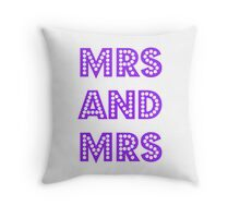 Mrs and Mrs Throw Pillow