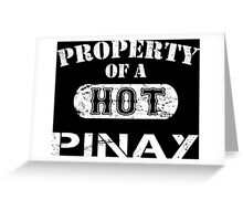 Property Of A Hot Pinay - Limited Edition Tshirt Greeting Card