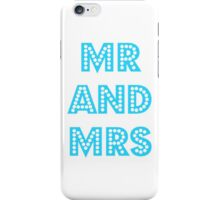 Mr and Mrs iPhone Case/Skin