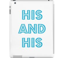 His and His iPad Case/Skin