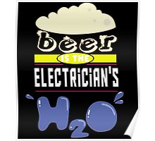 """""""Beer is the Electrician's H20"""" Collection #43095 Poster"""