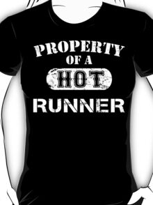 Property Of A Hot Runner - Limited Edition Tshirt T-Shirt